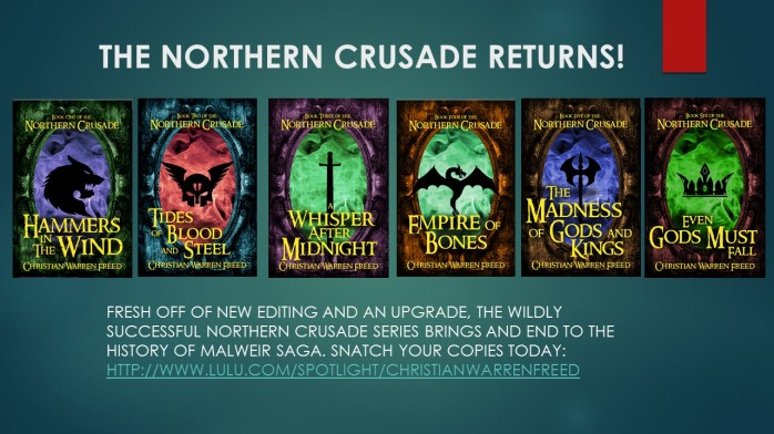 THE NORTHERN CRUSADE RETURNS!