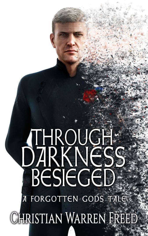 Through Darkness Besieged